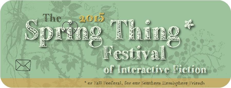 Spring Thing 2015